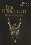 Die Berrá Chroniken Band 4 - Der Dunkelgott